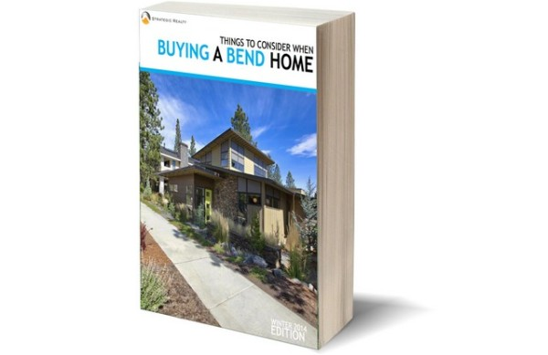 THINGS TO CONSIDER WHEN BUYING A BEND HOME